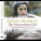 Annie Murray - Annie Murray - The Narrowboat Girl By Annie Murray