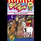 Bibi Und Tina - Folge 33: Alex Und Das Internat [Mc] [Musikkassette]
