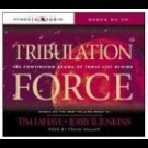 Tim F. Lahaye, Jerry B. Jenkins - Tribulation Force: The Continuing Drama Of Those Left Behind (Left Behind, 2)