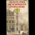 Chor Und Orchester Der Mailänder Scala - Giuseppe Verdi, Die Schönsten Opernchöre,