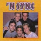 'N Sync - The Unauthorised Biography & Interview